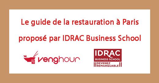 Le guide de la restauration à Paris La Défense proposé par Idrac Business School et où figure Veng Hour